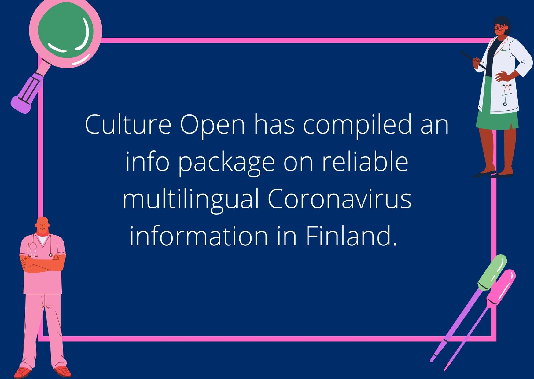 Culture Open has compiled an info package on reliable Coronavirus information